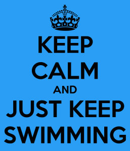 keep-calm-and-just-keep-swimming-178