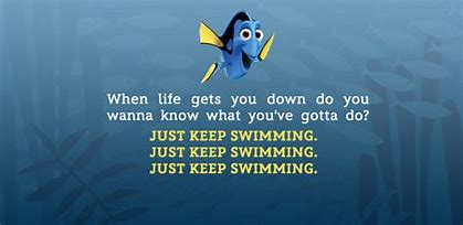 just keep swimming dory