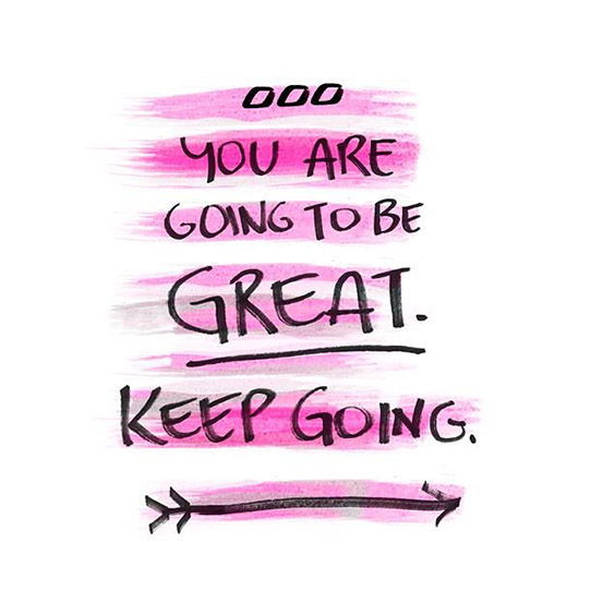 you-are-going-to-be-great-keep-going-979195